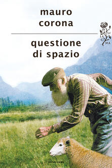 Questione di spazio - Mauro Corona - ebook