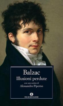 Le Illusioni perdute - Honoré de Balzac,Gabriella Mezzanotte,Dianella Selvatico Estense - ebook