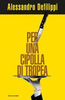 Per una cipolla di Tropea - Alessandro Defilippi - ebook