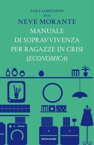 Manuale di sopravvivenza per ragazze in crisi (economica) - Sara Lorenzini - ebook