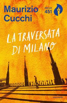 La traversata di Milano - Maurizio Cucchi - ebook