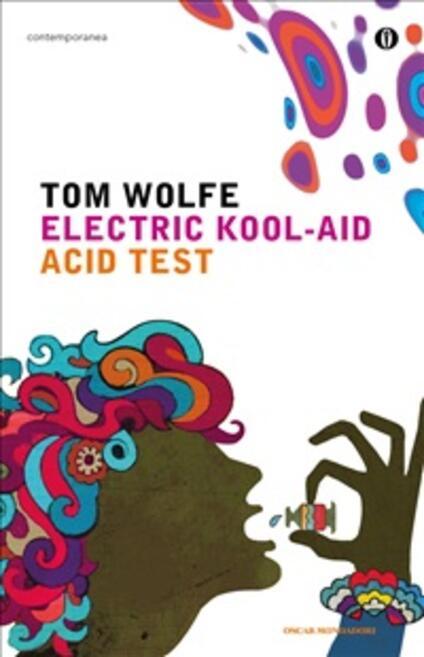 Electric Kool-Aid Acid Test - Tom Wolfe,S. Mazzurana - ebook