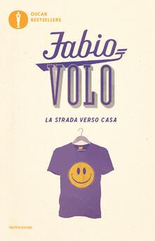 La strada verso casa - Fabio Volo - ebook