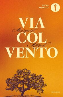 Via col vento - Enrico Piceni,Ada Salvatore,Margaret Mitchell - ebook