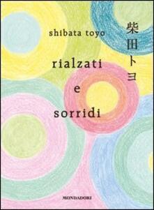 Rialzati e sorridi - A. Maurizi,Toyo Shibata - ebook