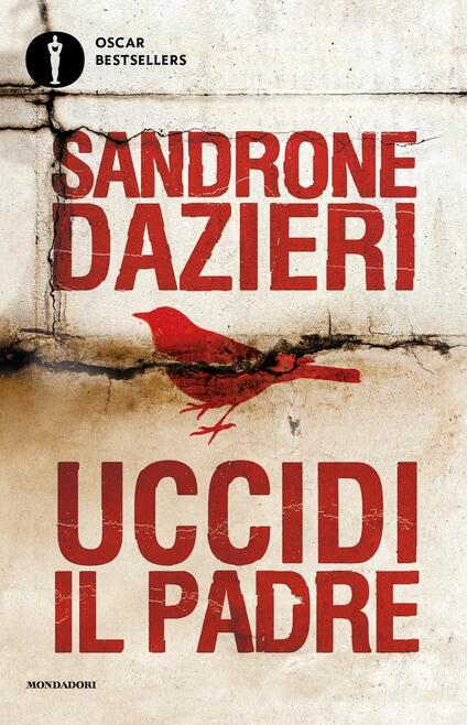 Uccidi il padre - Sandrone Dazieri - ebook