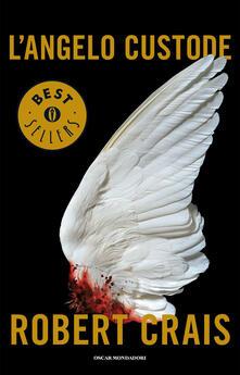 L' angelo custode - Annamaria Raffo,Robert Crais - ebook