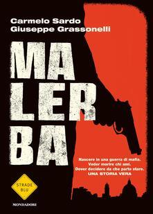 Malerba - Giuseppe Grassonelli,Carmelo Sardo - ebook