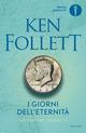 I giorni dell'eternit�. The century trilogy. Vol. 3