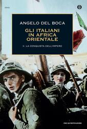 Gli italiani in Africa Orientale. Vol. 2