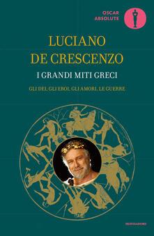 I grandi miti greci - Luciano De Crescenzo - ebook