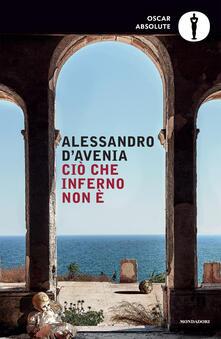 Ciò che inferno non è - Alessandro D'Avenia - ebook