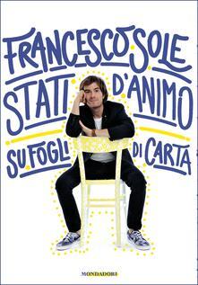 Stati d'animo su fogli di carta - Francesco Sole - ebook
