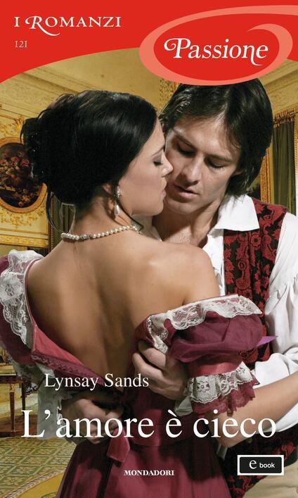 L' amore è cieco - Ombretta Giumelli,Lynsay Sands - ebook