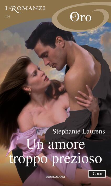 Un amore troppo prezioso - Giuliano Acunzoli,Stephanie Laurens - ebook