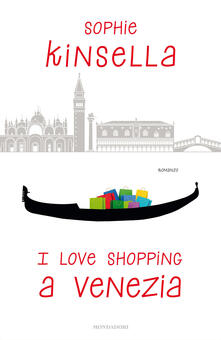I love shopping a Venezia - Sophie Kinsella - ebook