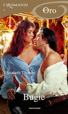 Bugie - Elizabeth Thornton - ebook