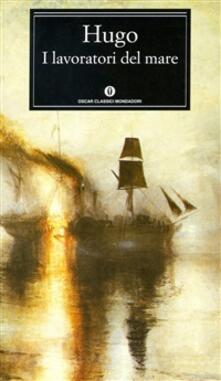 I lavoratori del mare - Giacomo Zanga,Victor Hugo - ebook