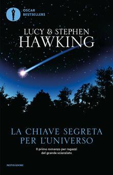 La chiave segreta per l'universo - Angela Ragusa,Lucy Hawking,Stephen Hawking - ebook