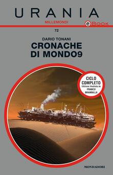 Cronache di Mondo9 - Dario Tonani - ebook