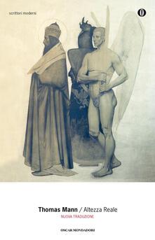 Altezza reale - Thomas Mann - ebook