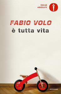Ebook È tutta vita Volo, Fabio
