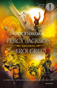 Percy Jackson racconta gli eroi greci - Laura Grassi,Rick Riordan - ebook