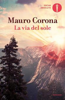 La via del sole - Mauro Corona - ebook