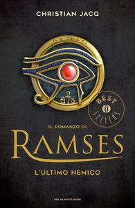 Ebook ultimo nemico. Il romanzo di Ramses. Vol. 5 Jacq, Christian