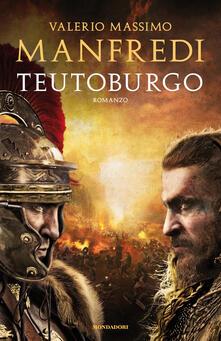 Teutoburgo - Valerio Massimo Manfredi - ebook