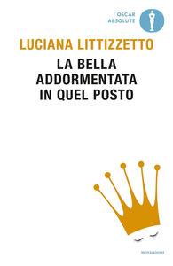Ebook bella addormentata in quel posto Luciana Littizzetto