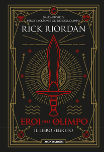 Ebook Eroi dell'Olimpo. Il libro segreto Riordan, Rick