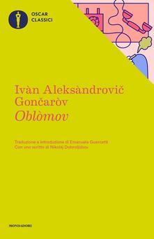 Oblomov - Ivan Goncarov,Emanuela Guercetti - ebook