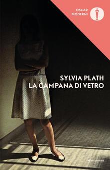 La campana di vetro - Adriana Bottini,Anna Ravano,Sylvia Plath - ebook