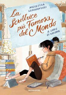 La scrittrice più famosa del mondo. Vol. 1 - Nicoletta Gramantieri,Ilaria Urbinati - ebook