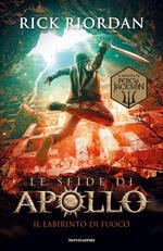 Il labirinto di fuoco. Le sfide di Apollo. Vol. 3