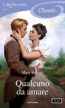 Qualcuno da amare. Westcot. Vol. 1 - Diana Fonticoli,Mary Balogh - ebook