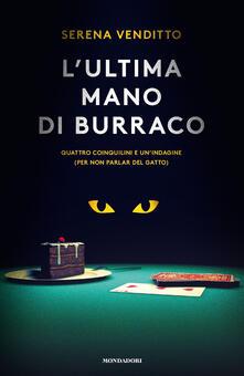 L' ultima mano di burraco. Quattro coinquilini e un'indagine (per non parlar del gatto) - Serena Venditto - ebook