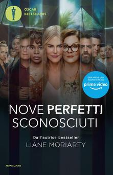 Nove perfetti sconosciuti - Liane Moriarty,Enrica Budetta - ebook