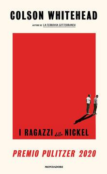 I ragazzi della Nickel - Colson Whitehead,Silvia Pareschi - ebook