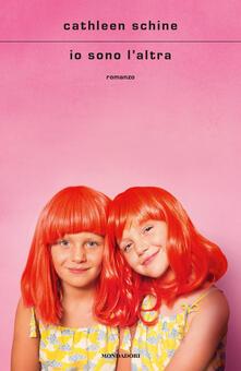 Io sono l'altra - Cathleen Schine,Stefano Bortolussi - ebook