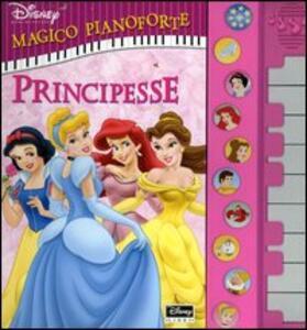 Principesse. Magico pianoforte