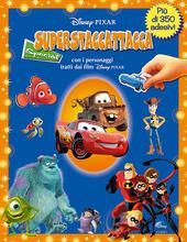 Superstaccattacca Special. Con i personaggi tratti dai film Disney-Pixar
