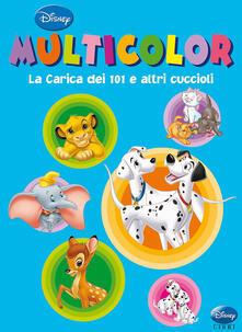 La carica dei 101 e altri cuccioli. Multicolor. Ediz. illustrata.pdf