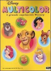 I grandi capolavori Disney. Multicolor