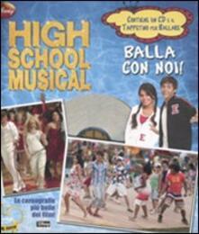 Luciocorsi.it High School Musical. Balla con noi! Con CD Audio e gadget Image