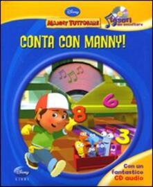 Ascotcamogli.it Conta con Manny! Manny tuttofare. Tesori da ascoltare. Ediz. illustrata. Con CD Audio Image