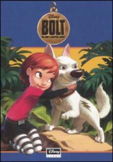 Premioquesti.it Bolt. Un eroe a quattro zampe. Ediz. illustrata Image