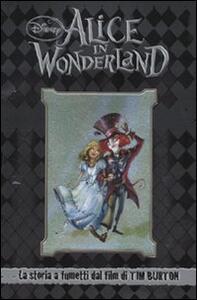 Alice in Wonderland. La storia a fumetti dal film di Tim Burton