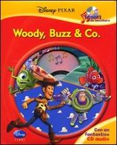 Woody, Buzz & Pixar. Disney Pixar. Tesori da ascoltare. Con CD Audio
